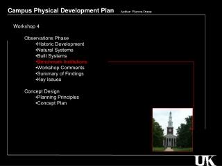 Campus Physical Development Plan     Author: Warren Denny