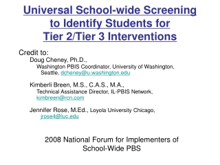 Universal School-wide Screening to Identify Students for  Tier 2/Tier 3 Interventions