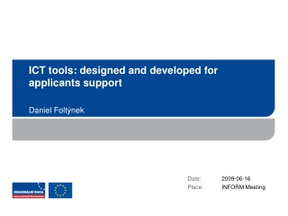 ICT tools :  designed and developed for applicants support