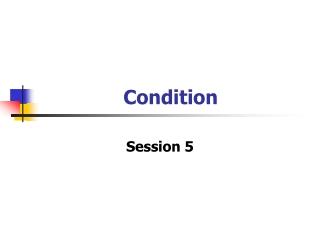 Condition
