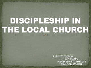 DISCIPLESHIP IN THE LOCAL CHURCH