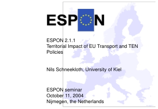 ESPON 2.1.1 Territorial Impact of EU Transport and TEN Policies