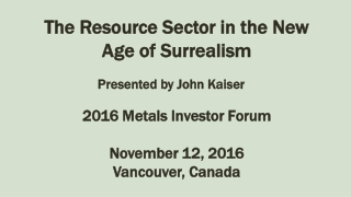 The Resource Sector in the New Age of Surrealism