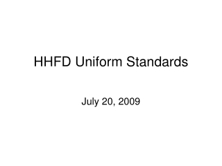 HHFD Uniform Standards