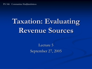 Taxation: Evaluating Revenue Sources