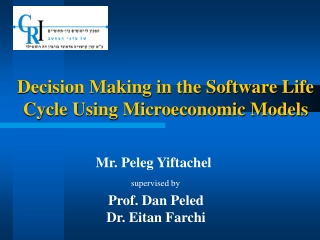 Decision Making in the Software Life Cycle Using Microeconomic Models