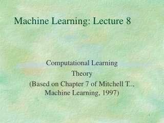 Machine Learning: Lecture 8