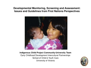 Indigenous Child Project Community-University Team