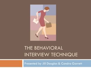 The Behavioral Interview Technique