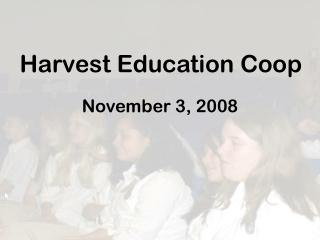 Harvest Education Coop
