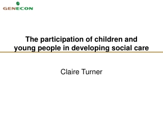 The participation of children and young people in developing social care