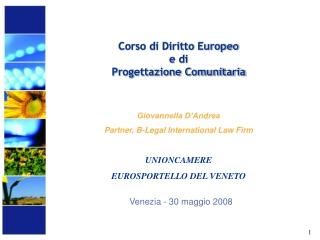 Corso di Diritto Europeo  e di  Progettazione Comunitaria