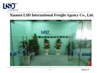 Xiamen LSD International Freight Agency Co., Ltd.