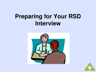 Preparing for Your RSD Interview