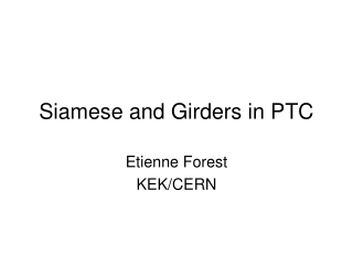 Siamese and Girders in PTC