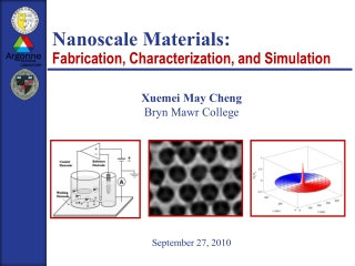 Nanoscale Materials:  Fabrication, Characterization, and Simulation
