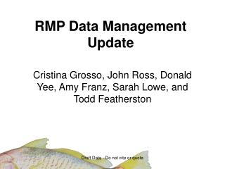 RMP Data Management Update