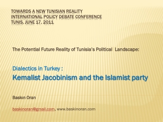 Towards a New Tunisian Reality  International Policy Debate Conference  Tunis, June 17, 2011