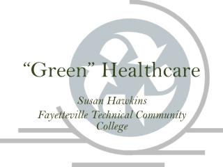 """Green"" Healthcare"