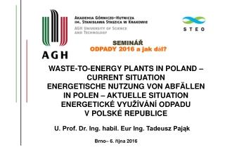 WASTE-TO-ENERGY PLANTS  IN  POLAND –  CURRENT SITUATION ENERGETISCHE NUTZUNG  VON  ABF ÄLLEN