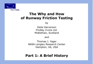 The Why and How  of Runway Friction Testing by Delia Harverson Findlay Irvine Ltd.