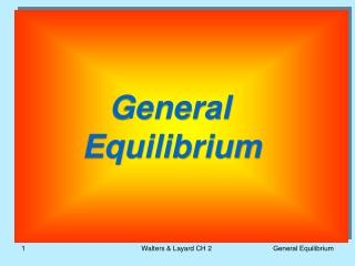 General        Equilibrium