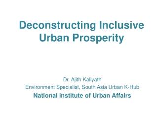 Deconstructing Inclusive Urban Prosperity