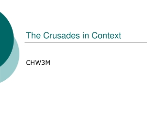 The Crusades in Context