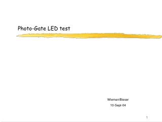 Photo-Gate LED test