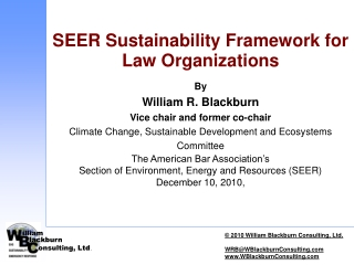 SEER Sustainability Framework for Law Organizations By  William R. Blackburn