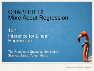 CHAPTER 12 More About Regression
