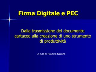 Firma Digitale e PEC