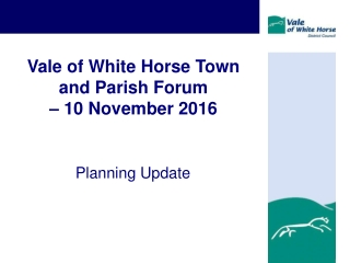Vale of White Horse Town and Parish Forum  – 10 November 2016