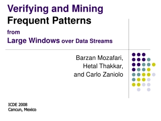 Verifying and Mining Frequent Patterns from Large Windows  over Data Streams