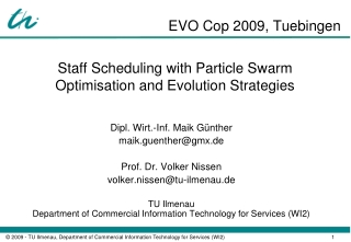 Staff Scheduling with Particle Swarm Optimisation and Evolution Strategies
