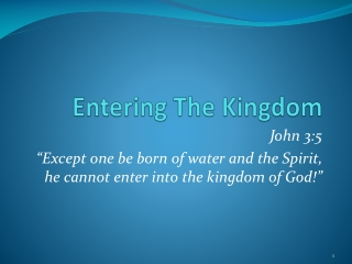Entering The Kingdom