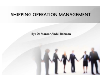 SHIPPING OPERATION MANAGEMENT