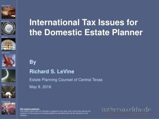 International Tax Issues for the Domestic Estate Planner