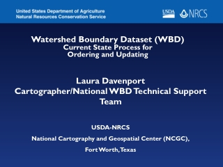 Watershed Boundary Dataset (WBD) Current State Process for Ordering and Updating