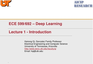 ECE 599/692 – Deep Learning Lecture 1 - Introduction