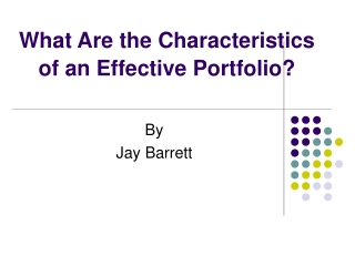 What Are the Characteristics of an Effective Portfolio?