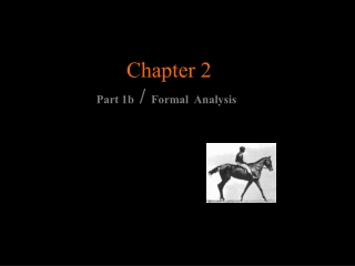Chapter 2 Part 1b  /  Formal  Analysis