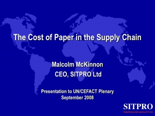The Cost of Paper in the Supply Chain