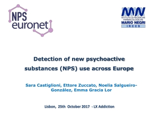Detection of new psychoactive substances (NPS) use across Europe