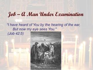 Job – A Man Under Examination