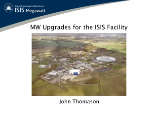 MW Upgrades for the ISIS Facility