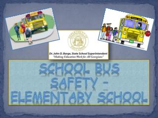School Bus  Safety –  Elementary school
