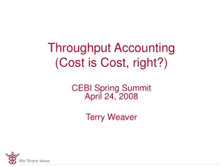 Throughput Accounting (Cost is Cost, right?)
