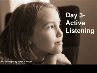 Day 3- Active Listening