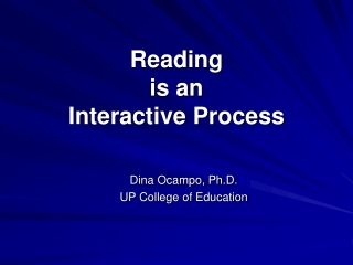 Reading  is an  Interactive Process